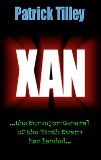 XAN - the Surveyor-General of the Ninth Swarm has landed...